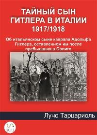 Cover Hitler's secret son in Italy 1917/1918