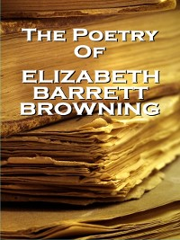 Cover The Poetry of Elizabeth Barrett Browning