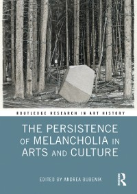 Cover Persistence of Melancholia in Arts and Culture