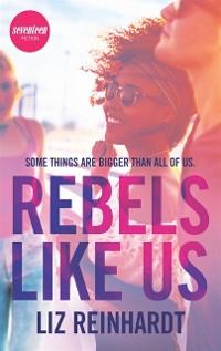 Cover Rebels Like Us