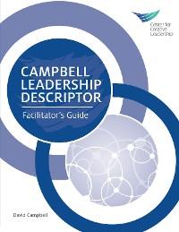 Cover Campbell Leadership Descriptor Facilitator's Guide