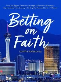 Cover Betting on Faith
