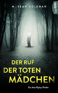 Cover Der Ruf der toten Mädchen