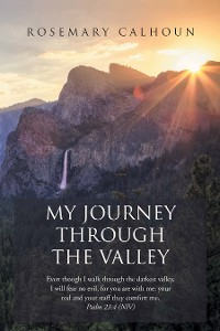 Cover My Journey Through the Valley