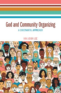 Cover God and Community Organizing