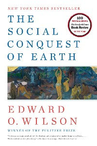 Cover The Social Conquest of Earth