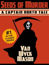 Cover Captain Hugh North 01: Seeds of Murder