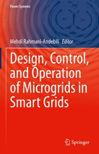 Cover Design, Control, and Operation of Microgrids in Smart Grids