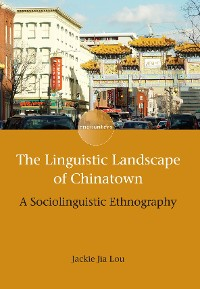 Cover The Linguistic Landscape of Chinatown