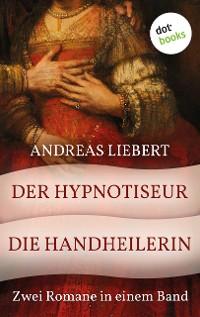 Cover Der Hypnotiseur & Die Handheilerin