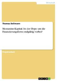 Cover Mezzanine-Kapital. Ist der Hype um die Finanzierungsform endgültig vorbei?