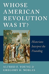 Cover Whose American Revolution Was It?