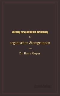 Cover Anleitung zur quantitativen Bestimmung der organischen Atomgruppen