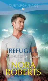Cover Refugiul - Drumul spre lumina