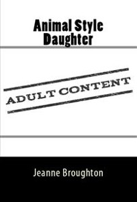 Cover Animal Style Daughter: Taboo Erotica