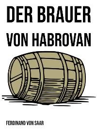 Cover Der Brauer von Habrovan