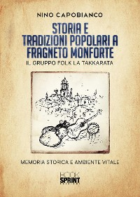 Cover Storia e tradizioni popolari a Fragneto Monforte