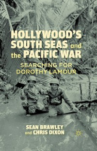 Cover Hollywood's South Seas and the Pacific War