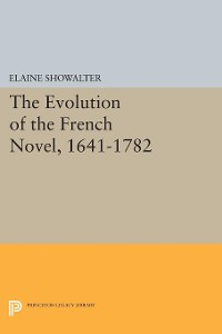 Cover The Evolution of the French Novel, 1641-1782