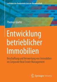 Cover Entwicklung betrieblicher Immobilien