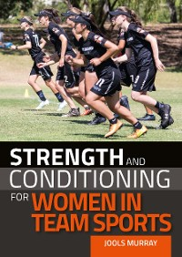Cover Strength and Conditioning for Women in Team Sports