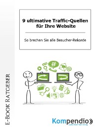 Cover 9 ultimative Traffic-Quellen für Ihre Website