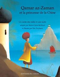 Cover Qamar az-Zaman et la princesse de la Chine