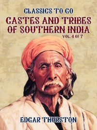 Cover Castes and Tribes of Southern India. Vol. 4 of 7