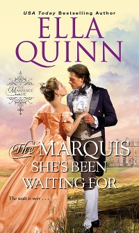 Cover The Marquis She's Been Waiting For