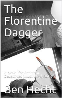 Cover The Florentine Dagger / A Novel for Amateur Detectives