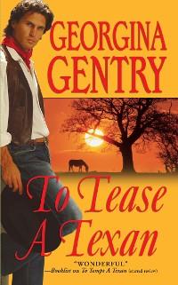 Cover To Tease A Texan