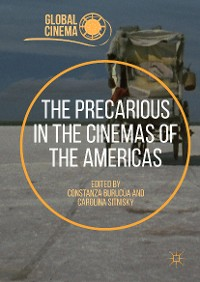 Cover The Precarious in the Cinemas of the Americas