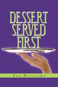 Cover Dessert Served First