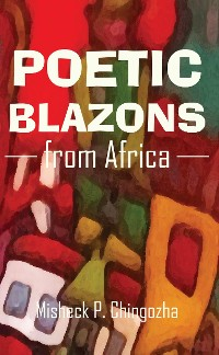 Cover Poetic Blazons From Africa