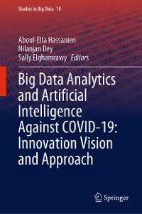 Cover Big Data Analytics and Artificial Intelligence Against COVID-19: Innovation Vision and Approach