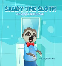 Cover Sandy the Sloth washes his hands