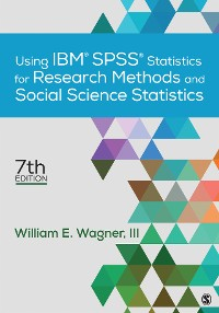 Cover Using IBM® SPSS® Statistics for Research Methods and Social Science Statistics