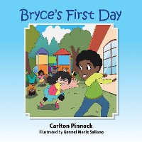 Cover Bryce's First Day