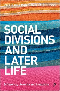 Cover Social Divisions and Later Life