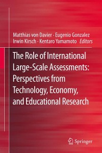 Cover The Role of International Large-Scale Assessments: Perspectives from Technology, Economy, and Educational Research