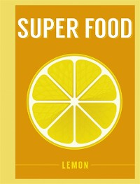 Cover Super Food: Lemon