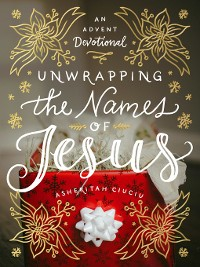 Cover Unwrapping the Names of Jesus