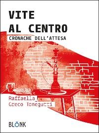 Cover Vite al centro
