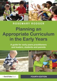 Cover Planning an Appropriate Curriculum in the Early Years
