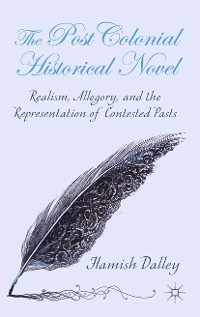 Cover The Postcolonial Historical Novel