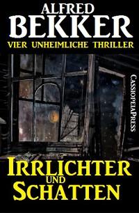 Cover Irrlichter und Schatten (Vier unheimliche Thriller)