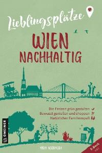 Cover Lieblingsplätze Wien nachhaltig