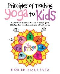 Cover Principles of Teaching Yoga to Kids