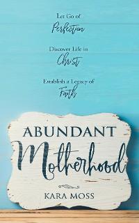 Cover AbundAnt Motherhood