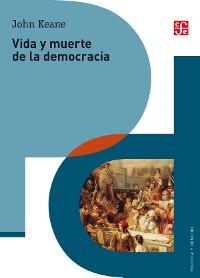 Cover Vida y muerte de la democracia